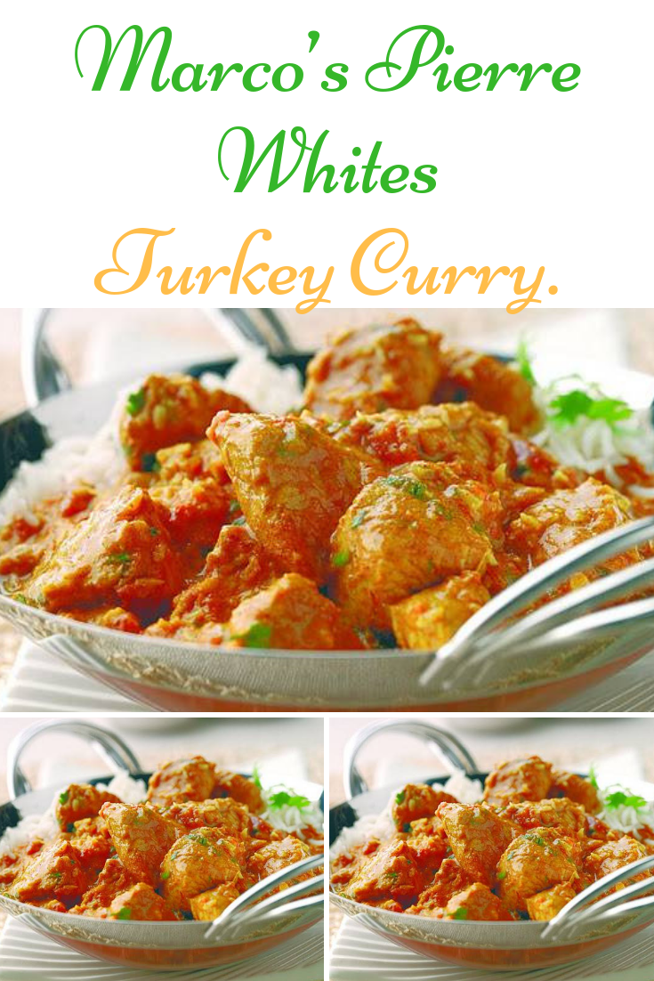 Marco's Pierre Whites Turkey Curry