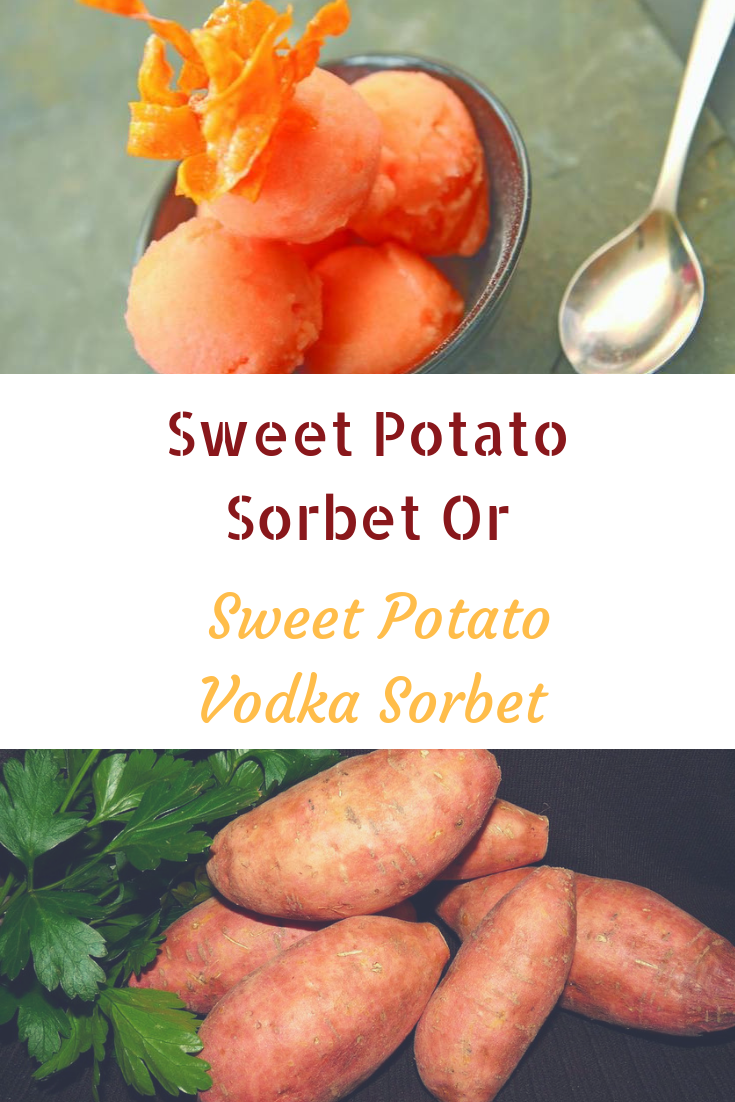Sweet Potato Sorbet Or Sweet Potato Vodka Sorbet