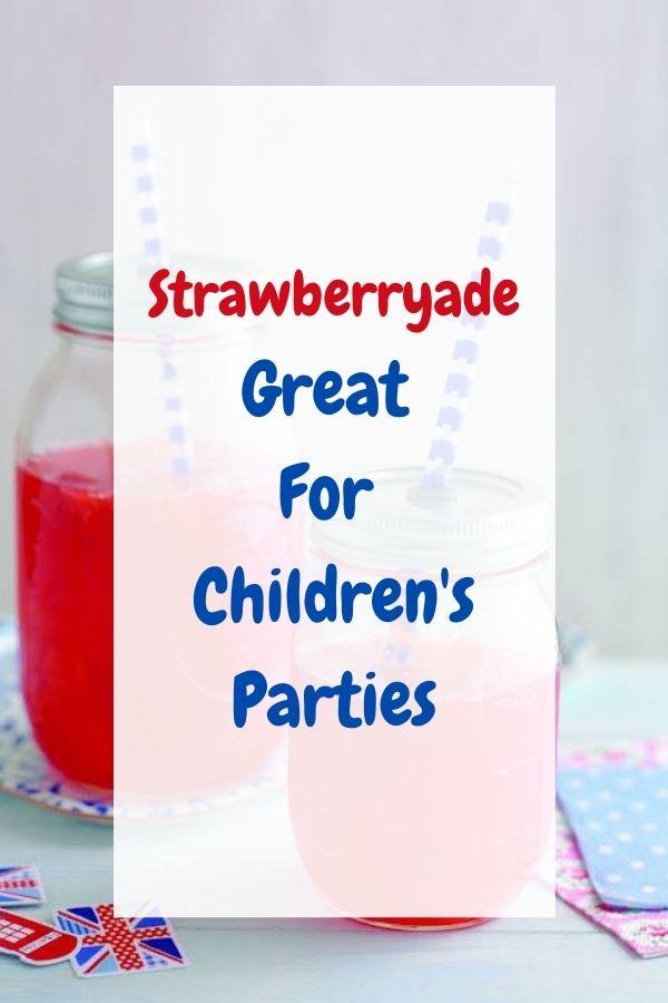 Strawberryade: Great For Children's Parties