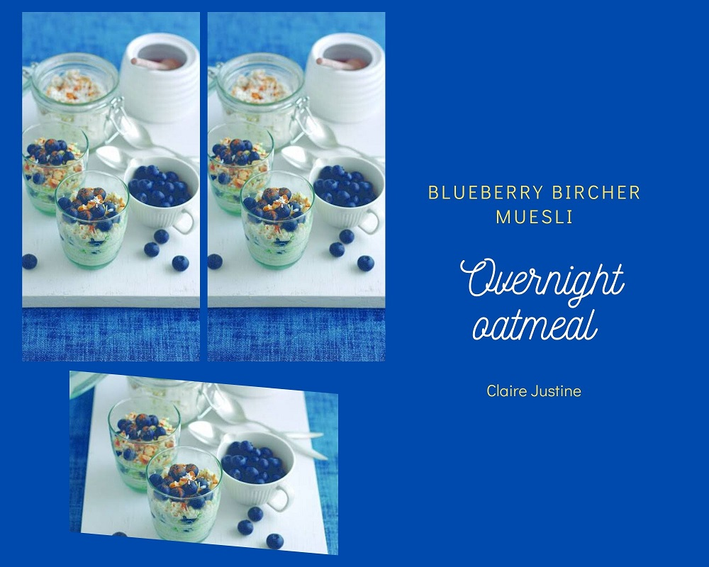 Blueberry Bircher Muesli: Overnight Oatmeal Recipe