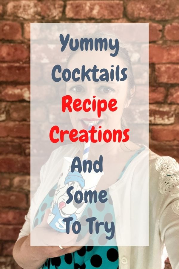 Yummy Cocktails Recipe Creations And Some To Try