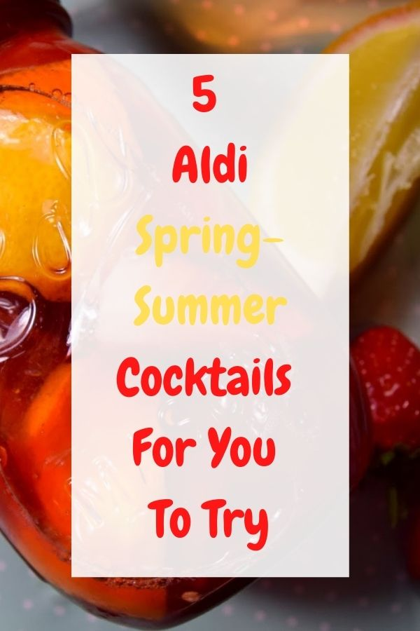 Aldi Spring Summer Cocktails For You To Try