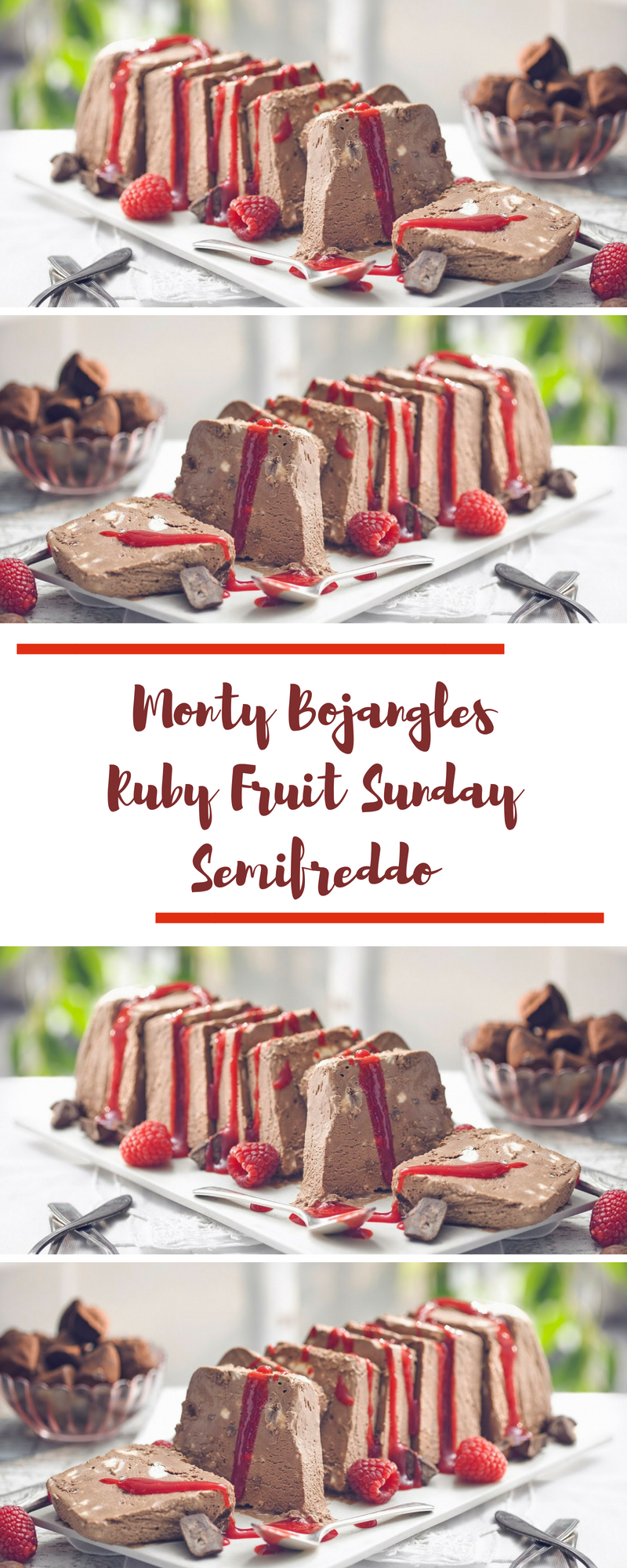 Monty Bojangles Ruby Fruit Sunday Semifreddo