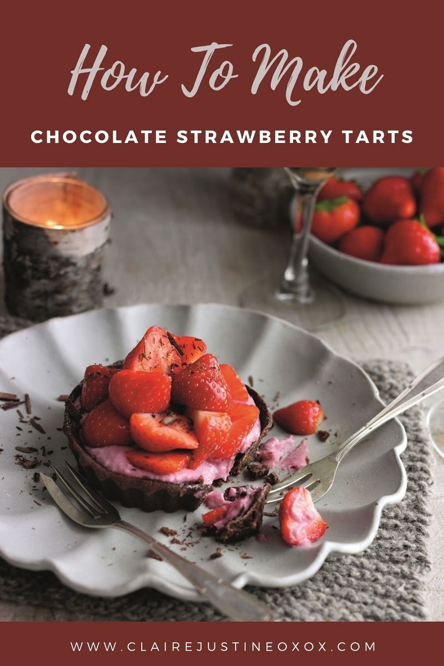 Chocolate Strawberry Tarts And How To Make Some