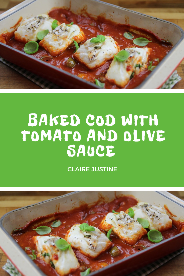 Baked Cod with Tomato and Olive Sauce: Dinner Recipes