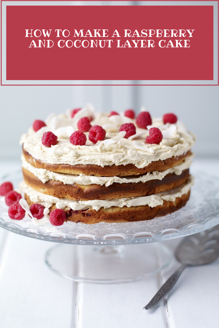 How To Make A Raspberry And Coconut Layer Cake