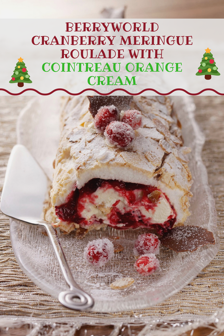 BerryWorld Cranberry Meringue Roulade With Cointreau Orange Cream