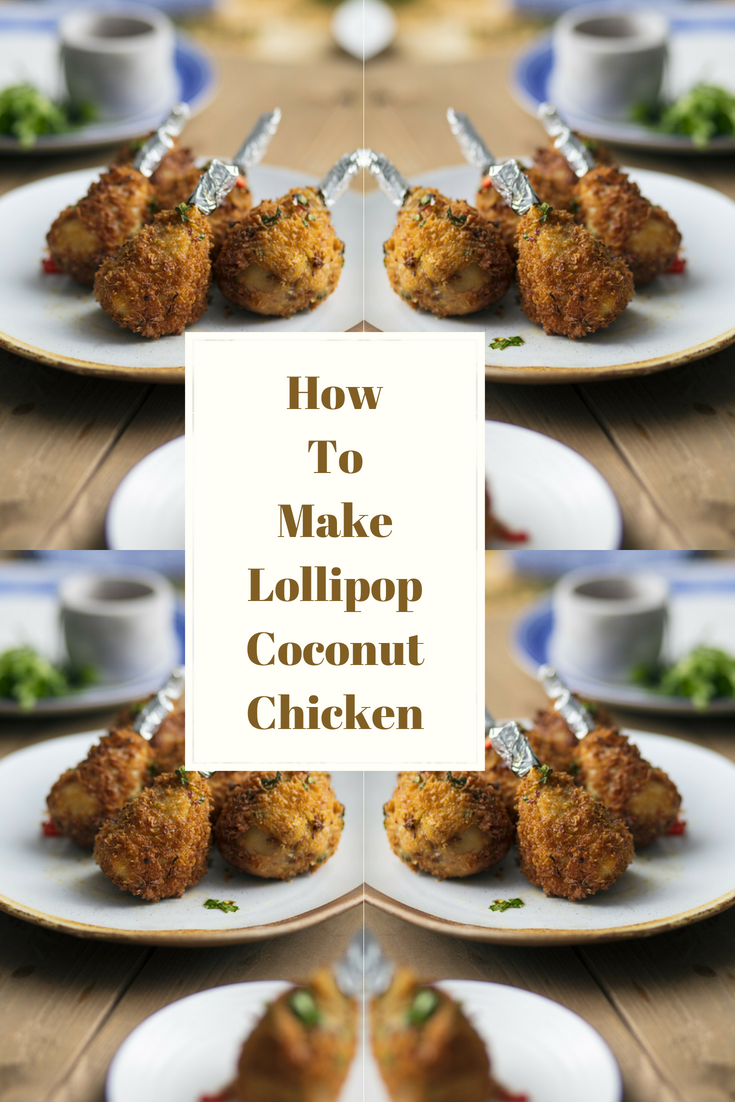 Lollipop Coconut Chicken By Selasi Gbormittah