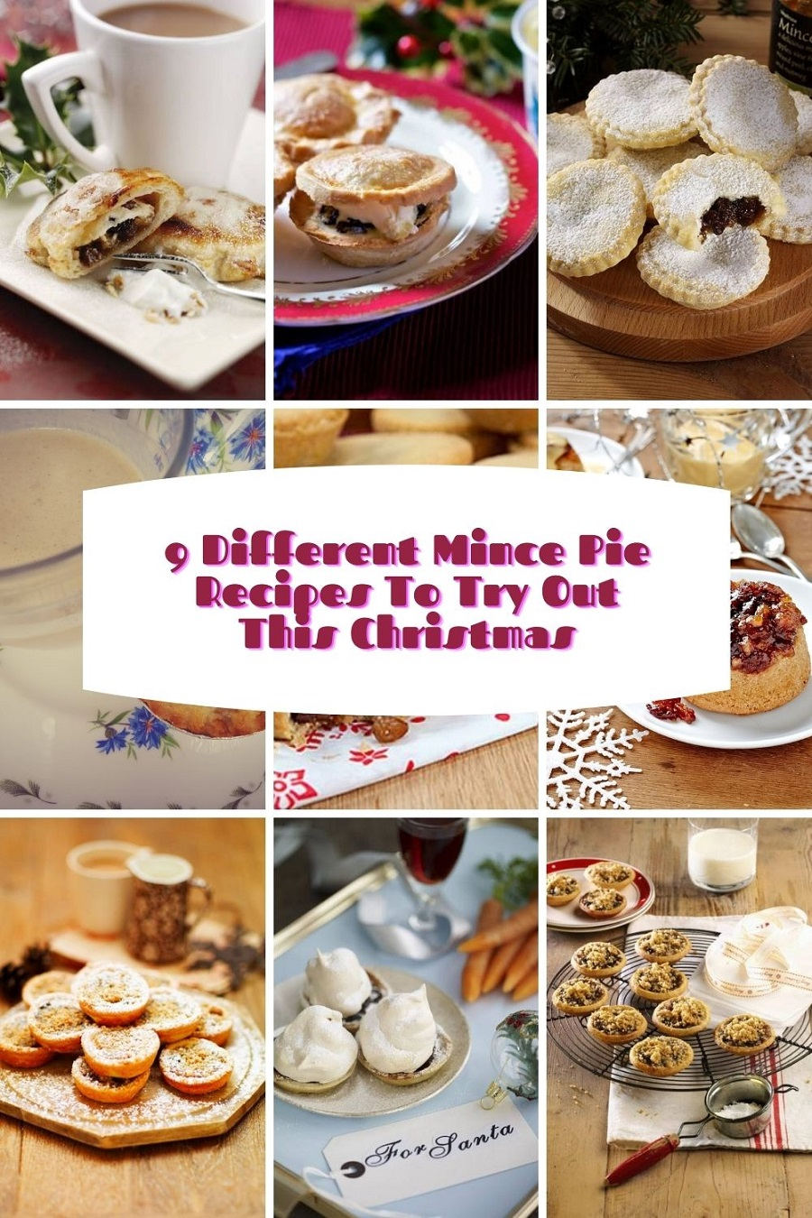9 Different Mince Pie Recipes To Try Out This Christmas