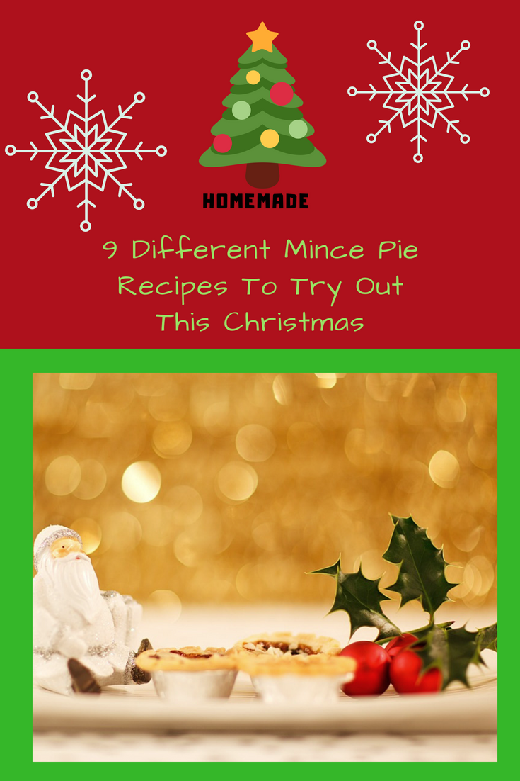 9 Different Mince Pie Recipes To Try Out This Christmas: