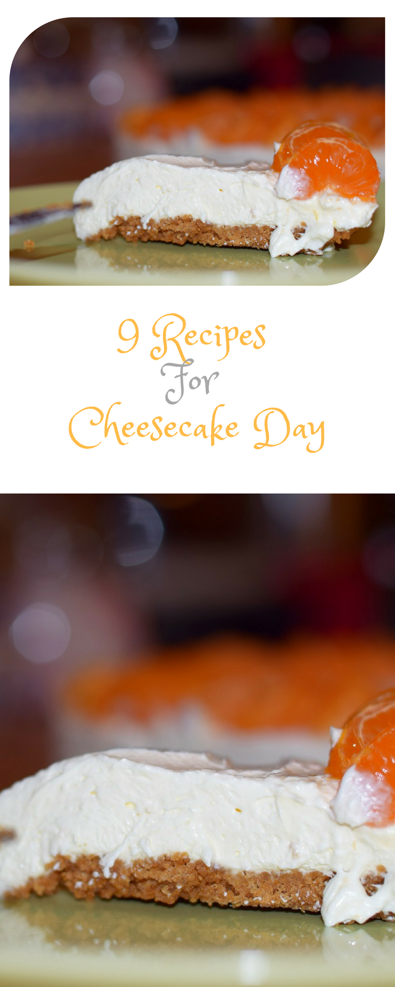 9 Recipes For Cheesecake Day
