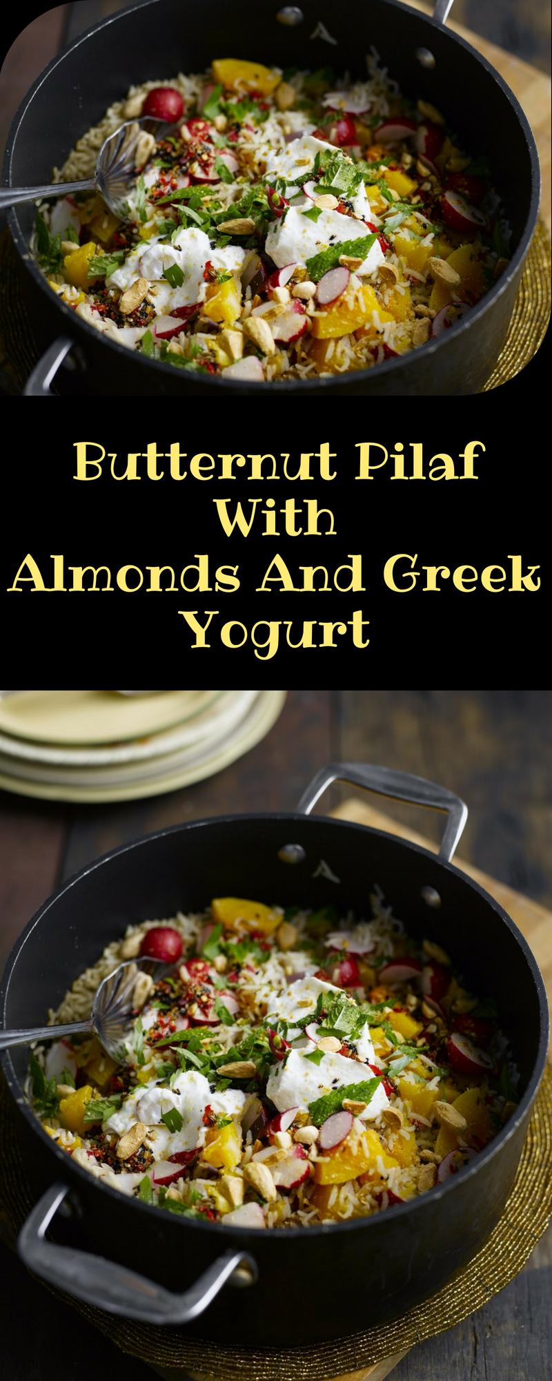 Butternut Pilaf With Almonds And Greek Yogurt