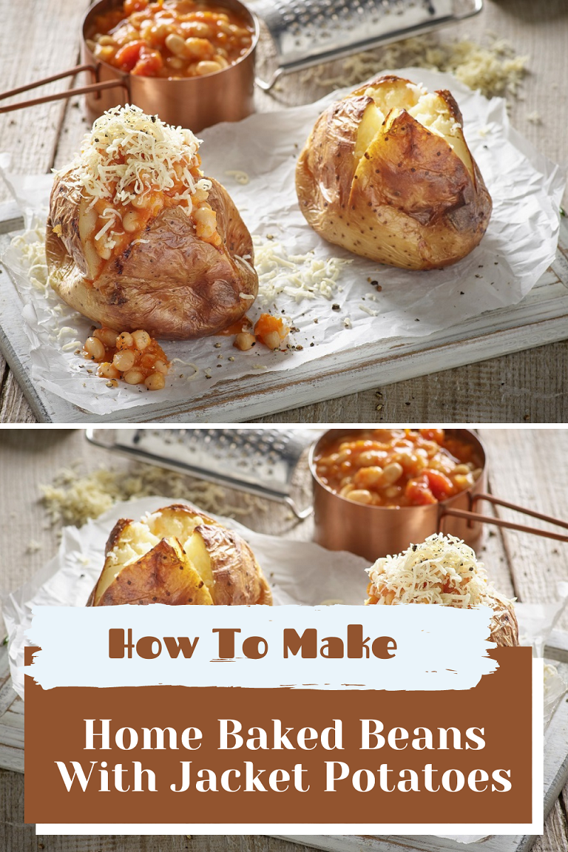 Home Baked Beans With Jacket Potatoes: Easy Recipe