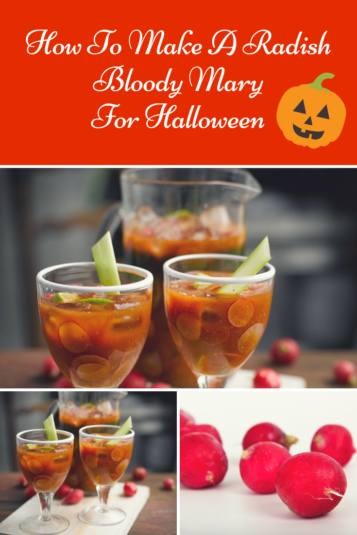 How To Make A Radish Bloody Mary For Halloween