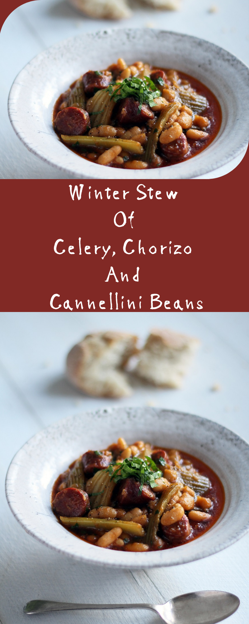 Winter Stew Of Celery, Chorizo And Cannellini Beans