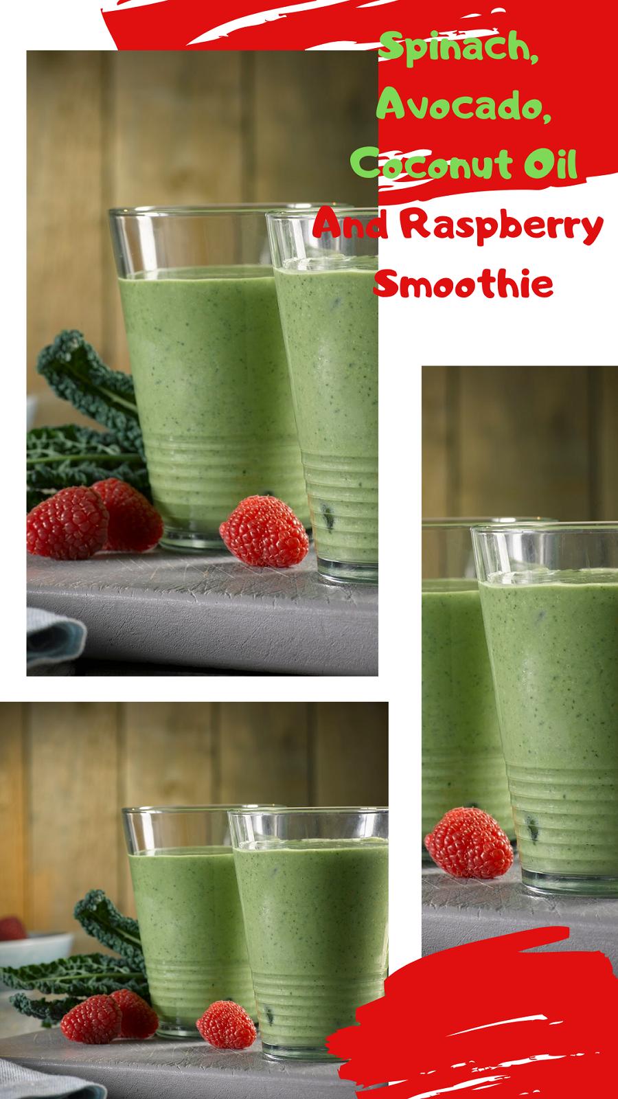 Spinach, Avocado, Coconut Oil And Raspberry Smoothie