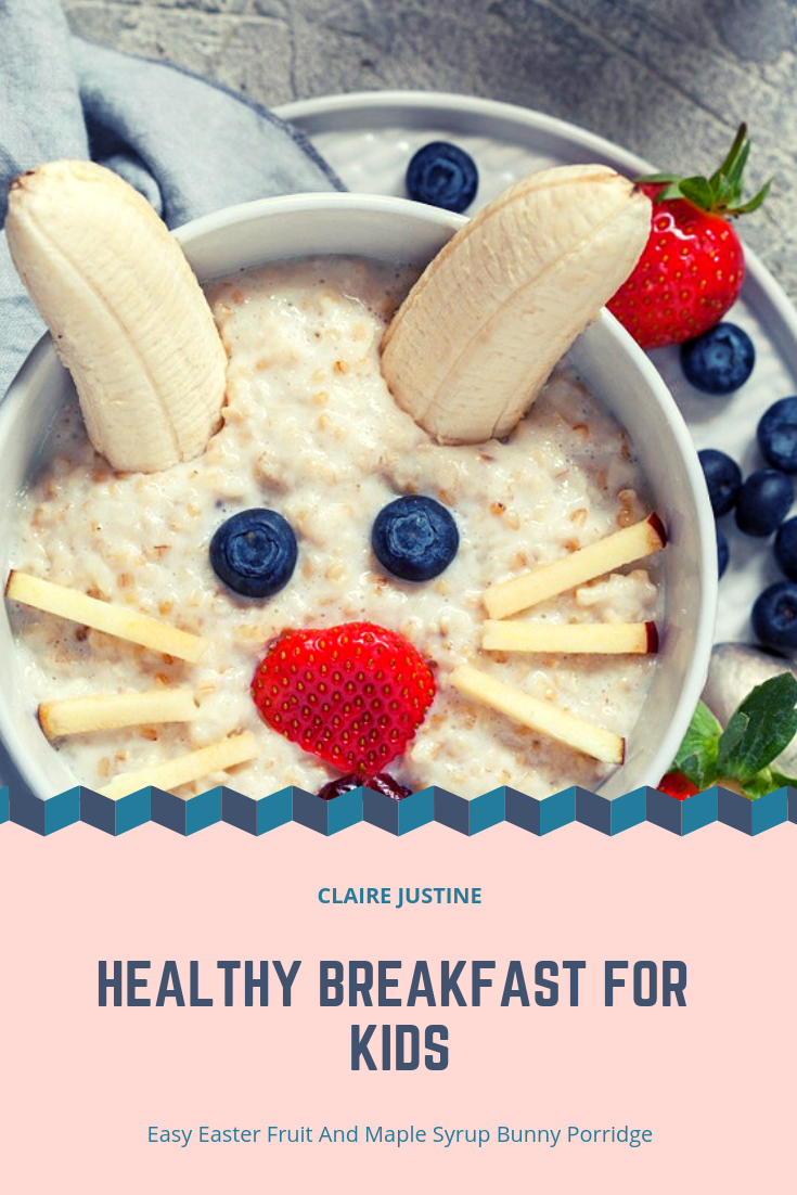 Easy Easter Fruit And Maple Syrup Bunny Porridge