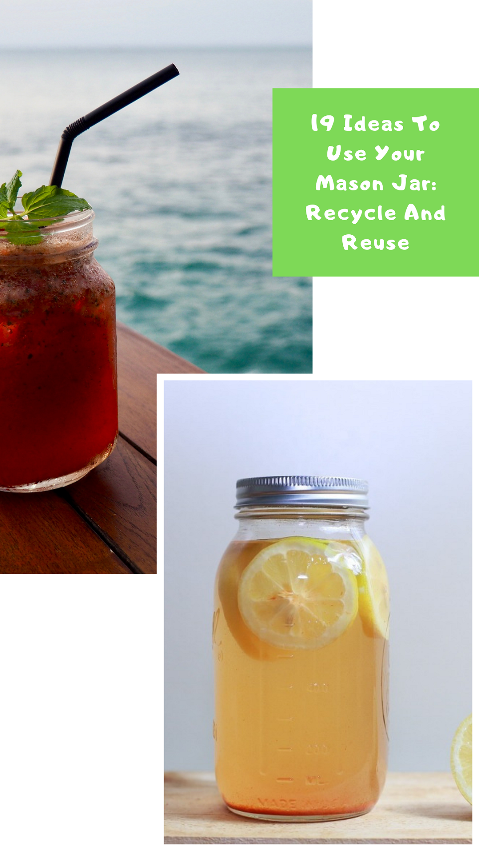 19 Ideas To Use Your Mason Jar: Recycle And Reuse: