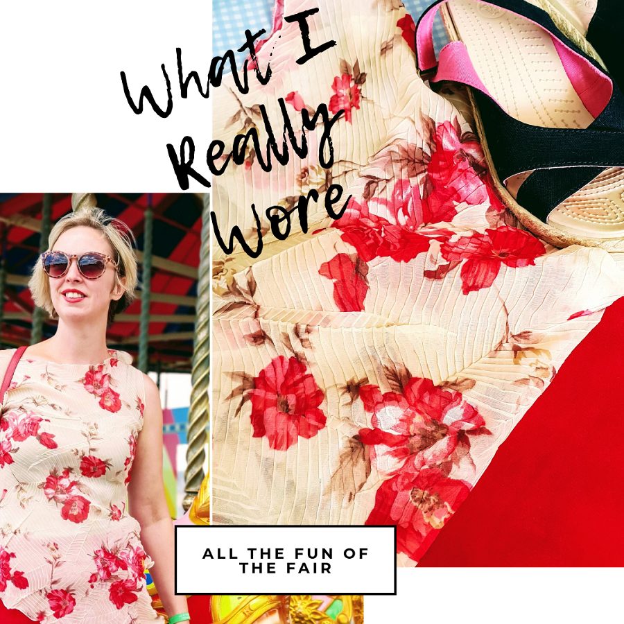 What I Really Wore: All The Fun Of The Fair