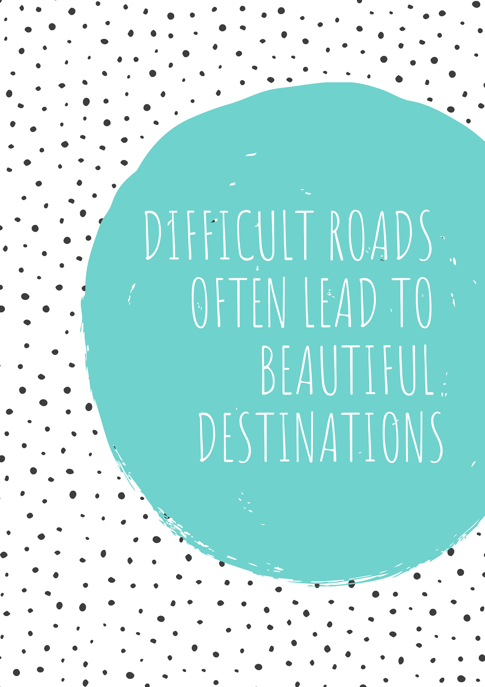Run Mummy Run: Difficult Roads Often Lead To Beautiful Destinations.