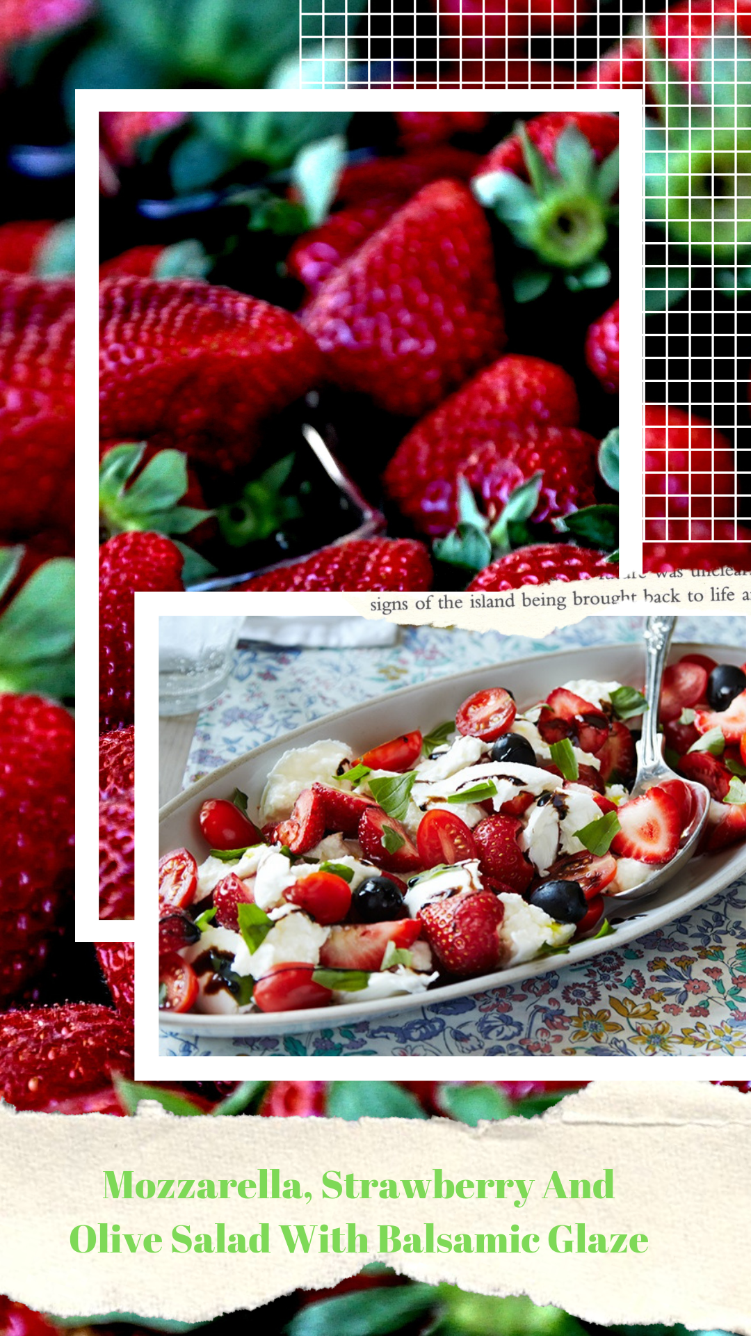 Mozzarella, Strawberry And Olive Salad With Balsamic Glaze