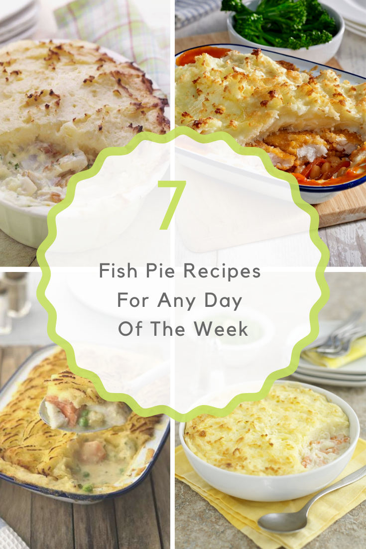 Fish Pie Recipes For Any Day Of The Week: Tasty Recipes