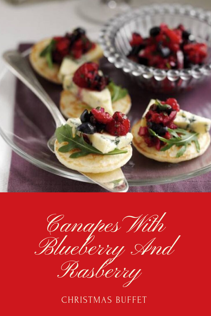 Canapes With Blueberry And Raspberry: Christmas Buffet