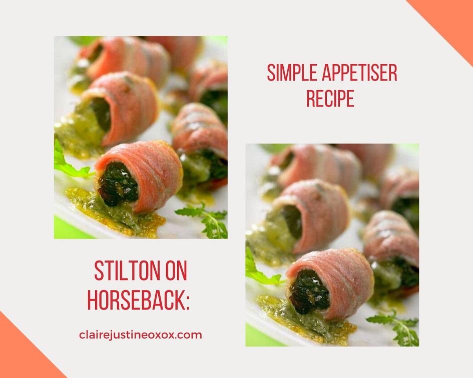 Stilton On Horseback: Simple Appetiser Recipe.
