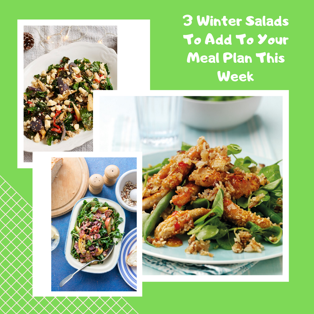3 Winter Salads To Add To Your Meal Plan This Week.