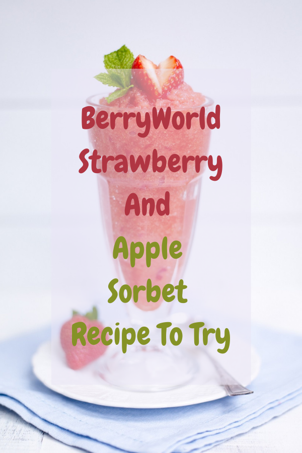 Sorbet Recipe To Try Strawberry And Apple Sorbet Recipe To Try