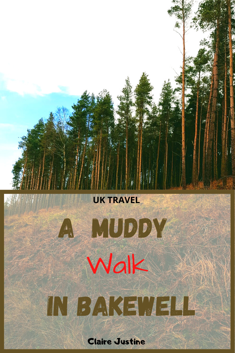 A Muddy Walk In Bakewell: UK Travel And Lifestyle Blog