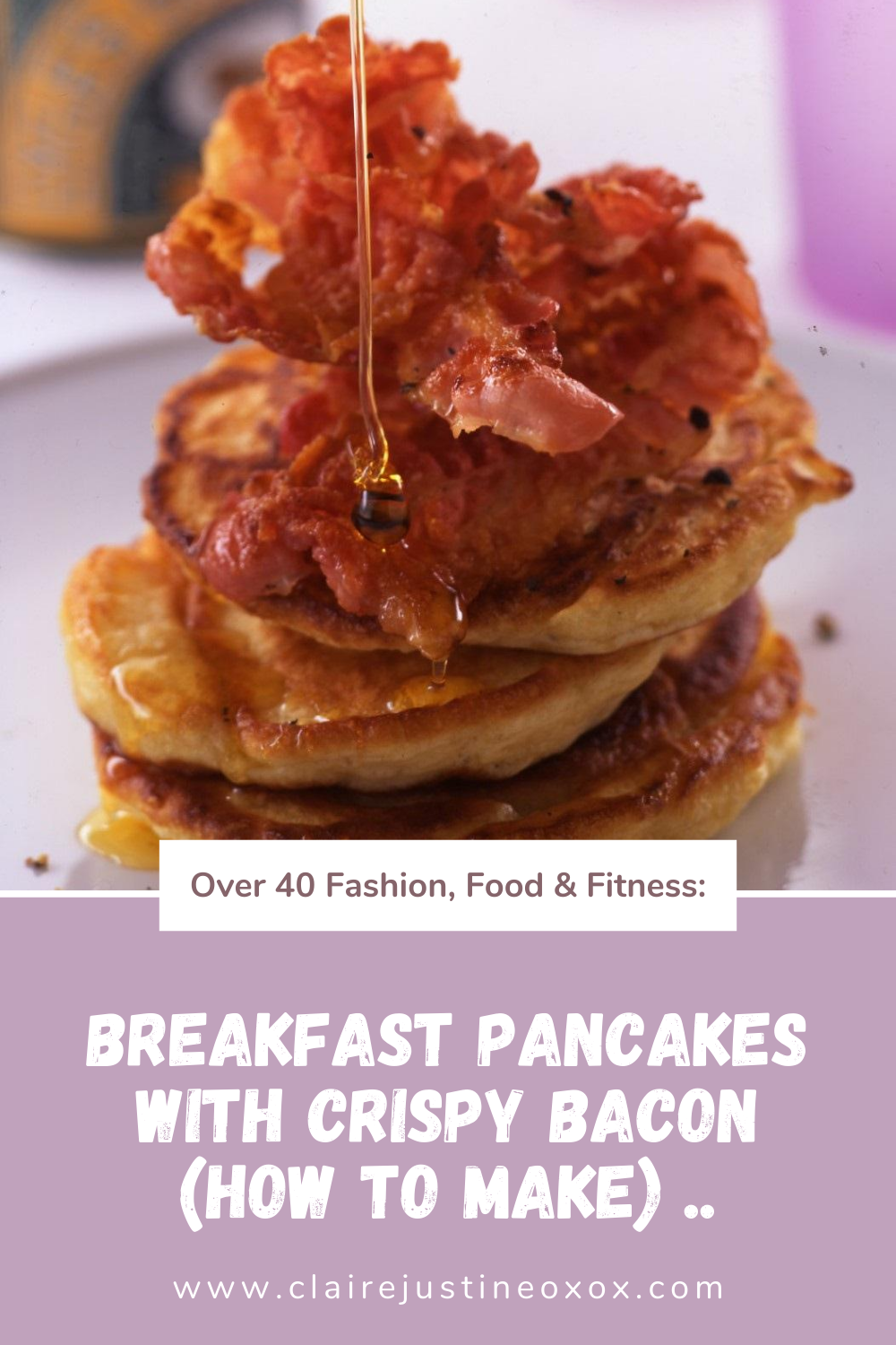 Breakfast Pancakes with Crispy Bacon (How To Make)