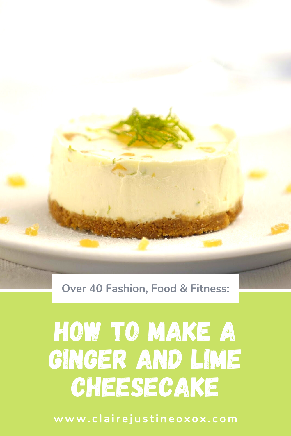 How To Make A Ginger And Lime Cheesecake