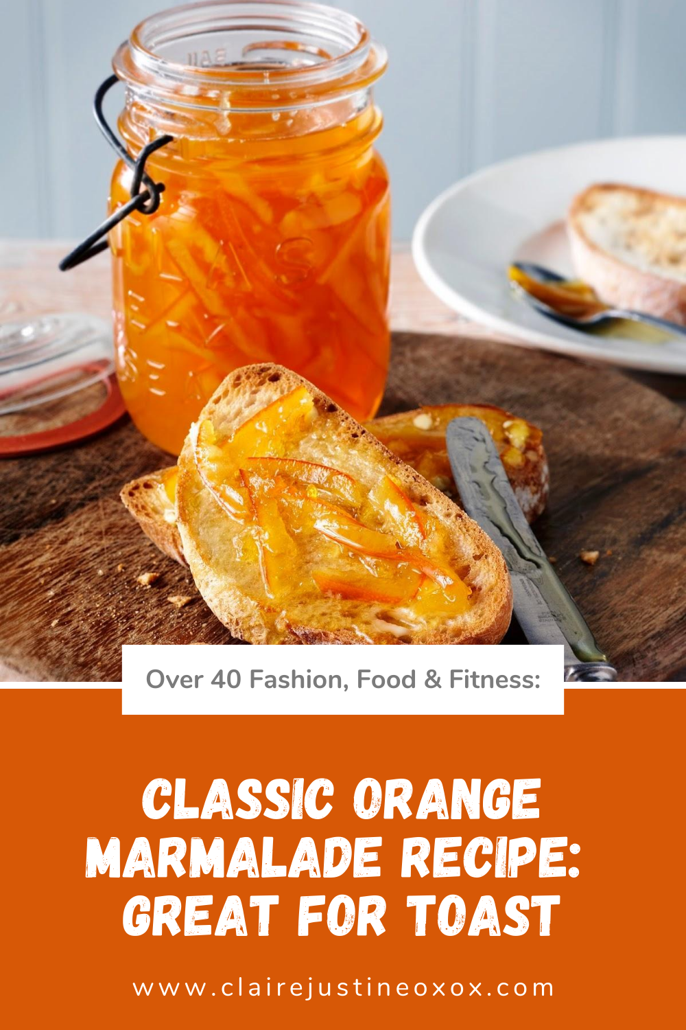 Classic Orange Marmalade: Great For Toast