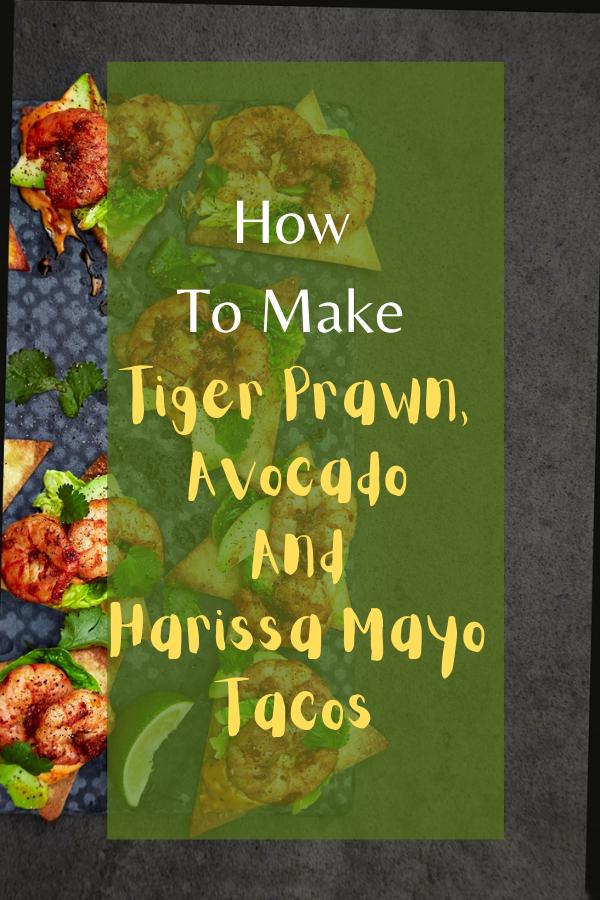 Tiger Prawn, Avocado And Harissa Mayo Tacos