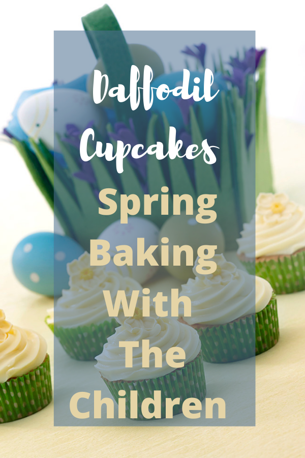 Daffodil Cupcakes: Spring Baking With The Children.