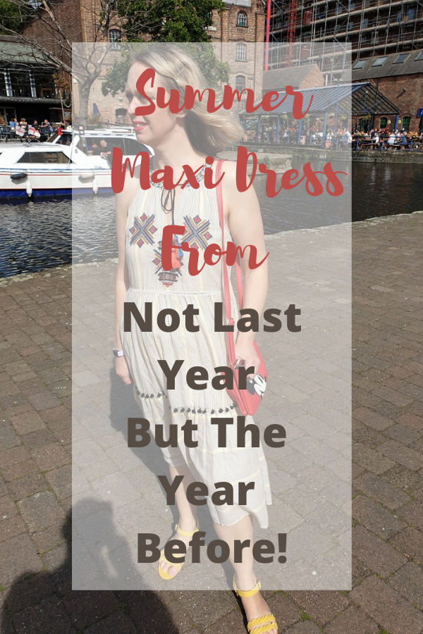 Summer Maxi Dress From Not Last Year But The Year Before!