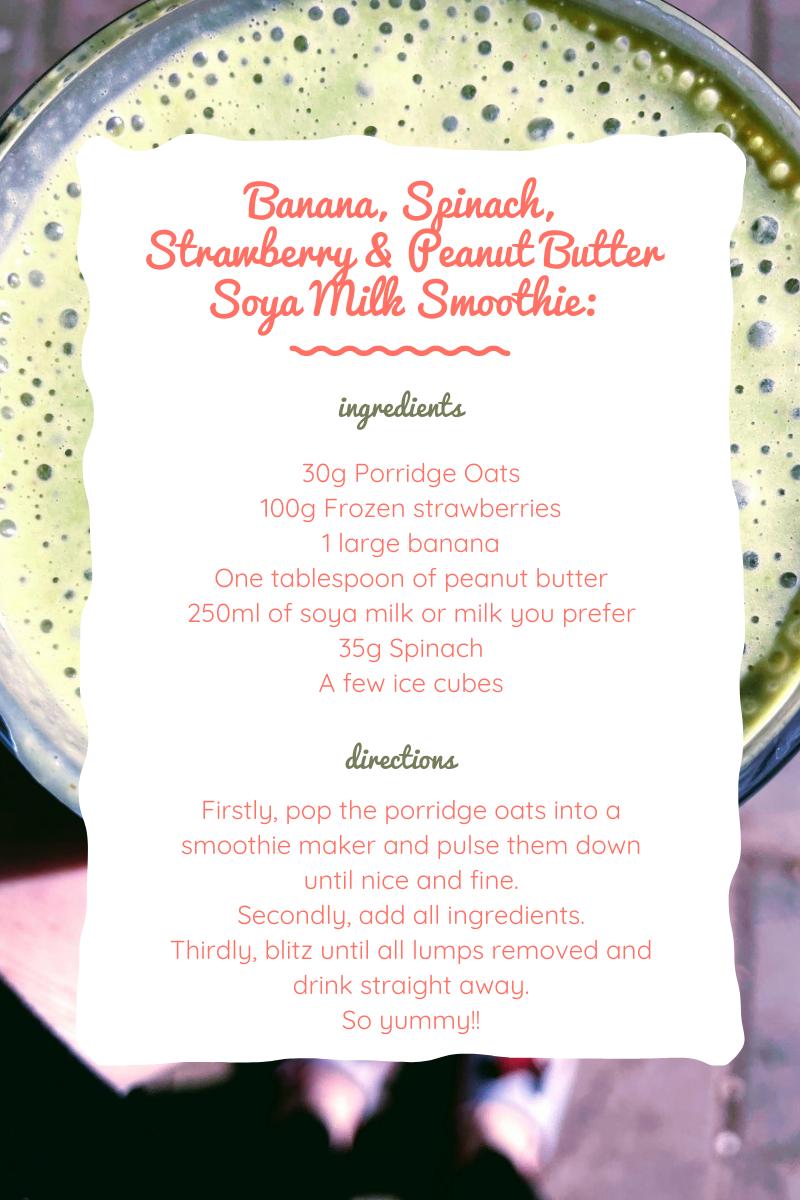 Banana, Spinach, Strawberry & Peanut Butter Soya Milk Smoothie: