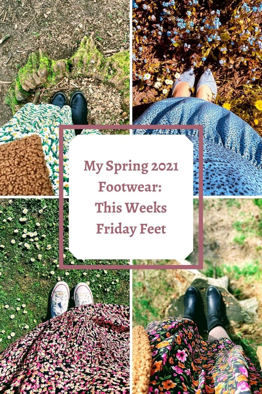 My Spring 2021 Footwear: This Weeks Friday Feet
