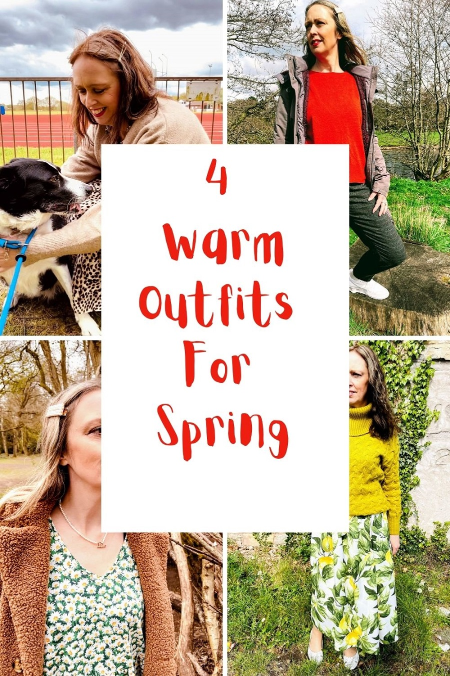 4 Warm Outfits For Spring: Creative Mondays Link Up