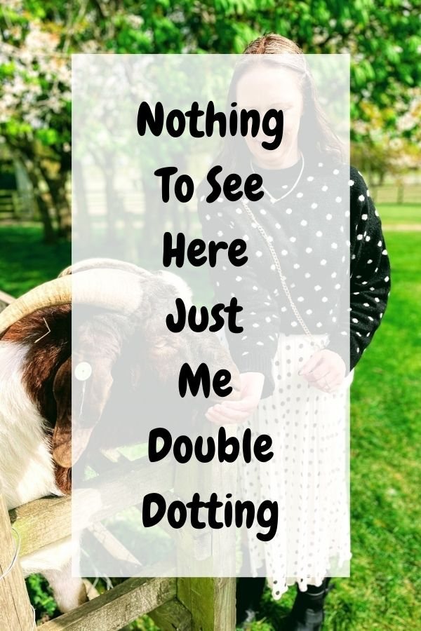 Nothing To See Here Just Me Double Dotting