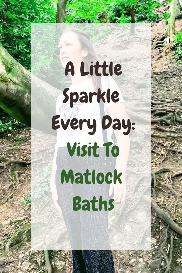 A Little Sparkle Every Day: Visit To Matlock Baths