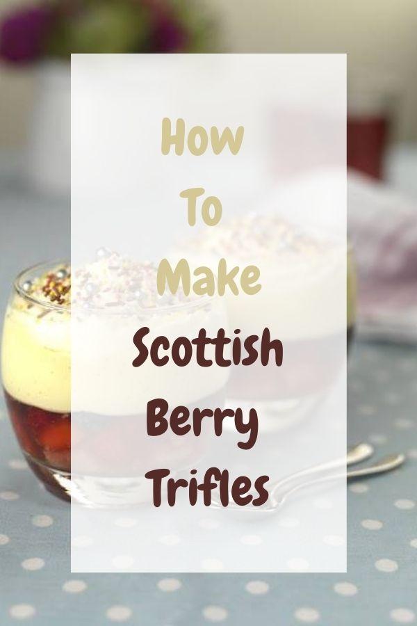 Scottish Berry Trifle