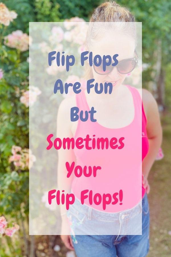 Flip Flops Are Fun