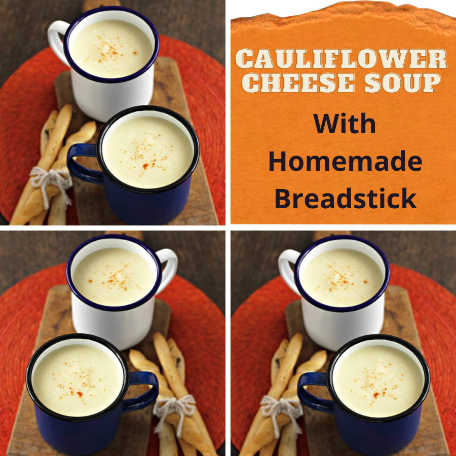 Cauliflower Cheese Soup With Homemade Breadsticks.
