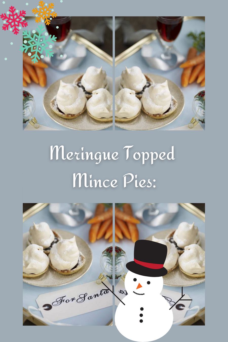 Meringue Topped Mince Pies: One Or Two For Santa
